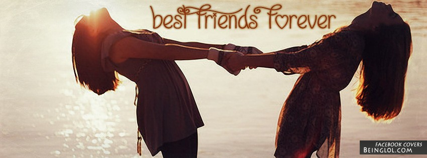 Best Friends Forever Cover Pic Best Friends Forever Facebook