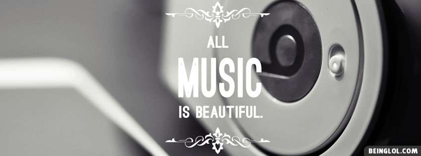 All Music Is Beautiful Facebook Cover