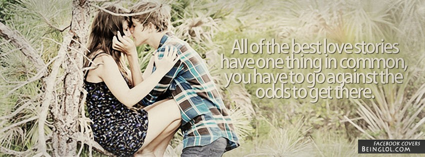 All Of The Best Love Stories Facebook Cover
