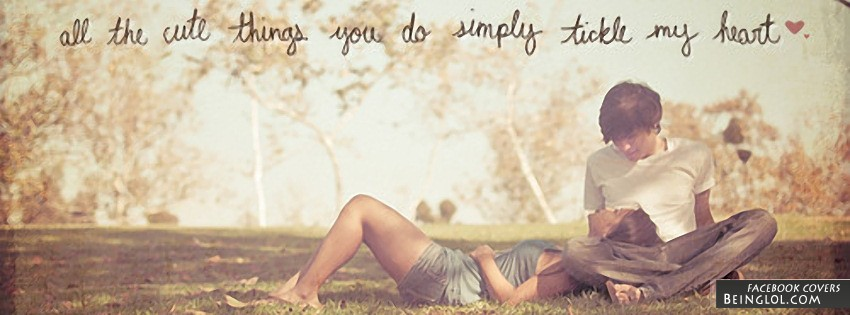 All The Cute Things You Do Facebook Cover