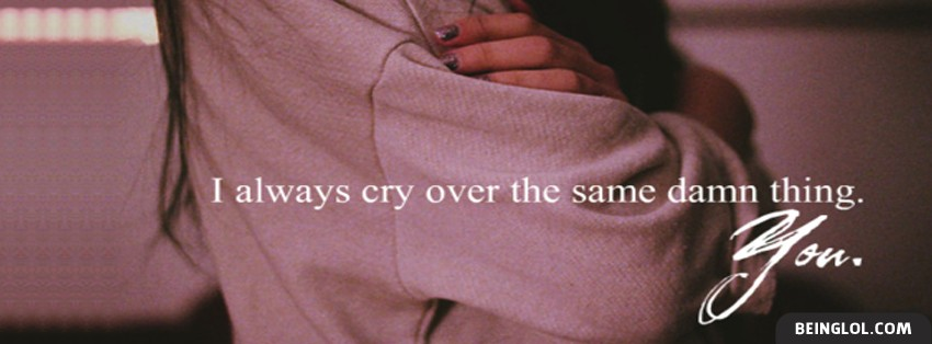 Always Cry Facebook Cover