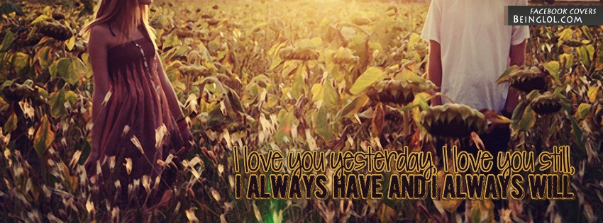 Always Have And Always Will Facebook Cover