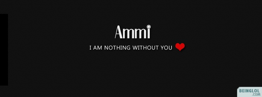 Ammi Abbu I Am Nothing Without You Facebook Cover