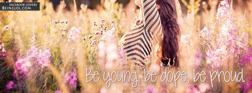 Be Young Be Dope Be Proud Facebook Cover