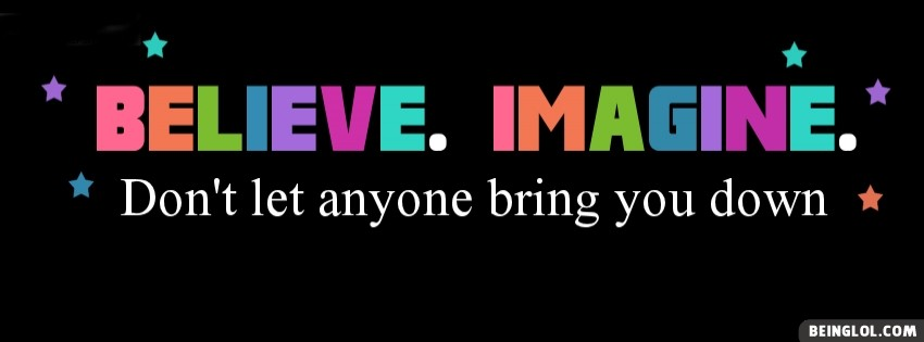 Believe Imagine Facebook Cover
