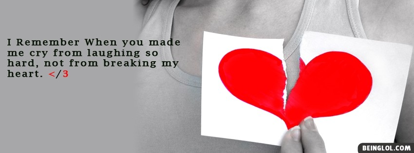 Break Up Quote Facebook Cover