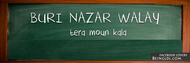 Buri NazaR WaLe Facebook Cover