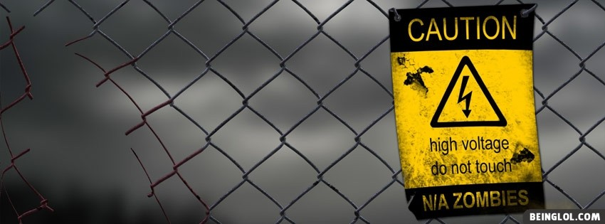 Caution High Voltage Zombies Facebook Cover