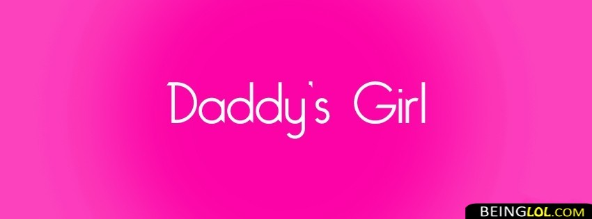 Daddy's Girl Facebook Cover