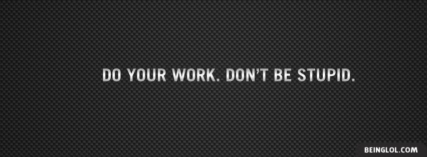 Do Your Work Facebook Cover