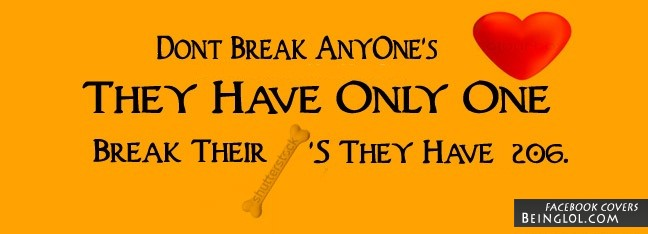 Don't Break Anyone's Heart Facebook Cover