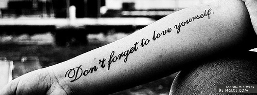 Don't Forget To Love Yourself Facebook Cover