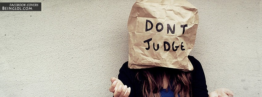 Don't Judge Facebook Cover