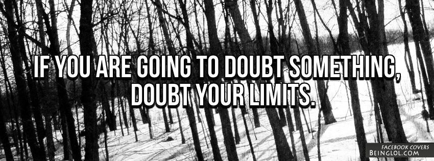Doubt Your Limits Facebook Cover