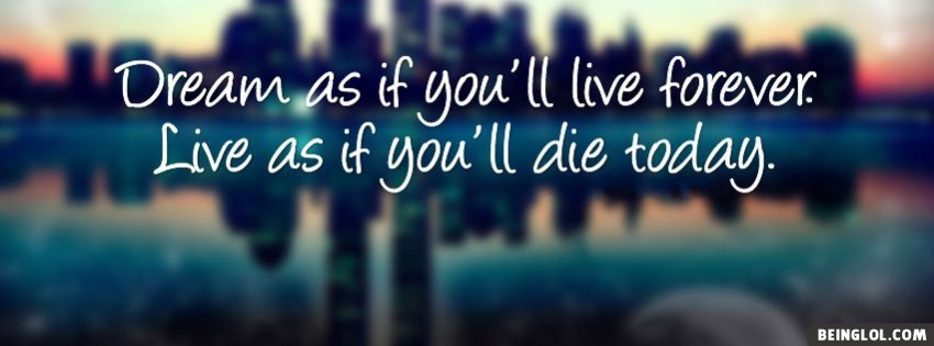 Dream As If You Facebook Cover