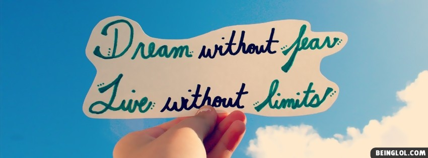 Dream Without Fear Facebook Cover
