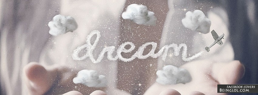 Dream Facebook Cover