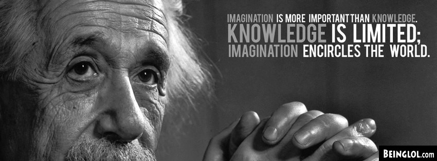 Einstein: Imagination Is More Important Than Knowledge Facebook Cover