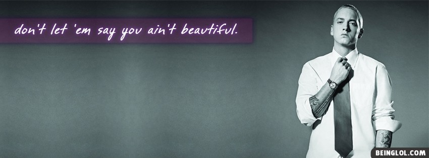 Eminem Beautiful Facebook Cover