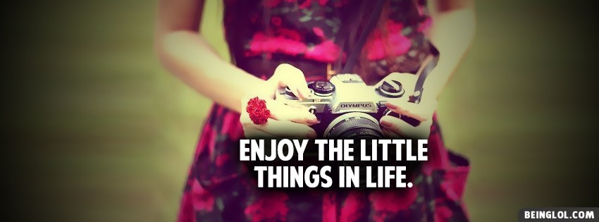 Enjoy Little Things Facebook Cover