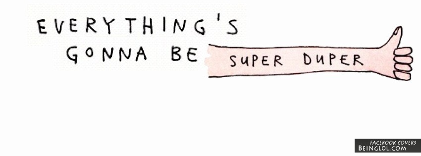 Everything's Gonna Be Super Duper Cover