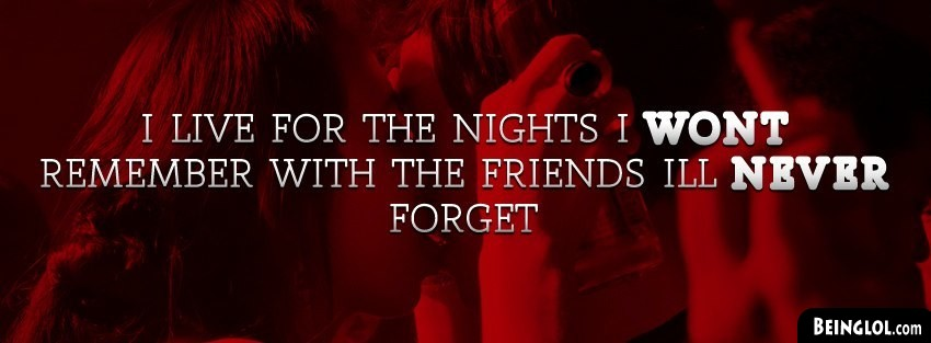 Friends I Wont Forget Facebook Cover
