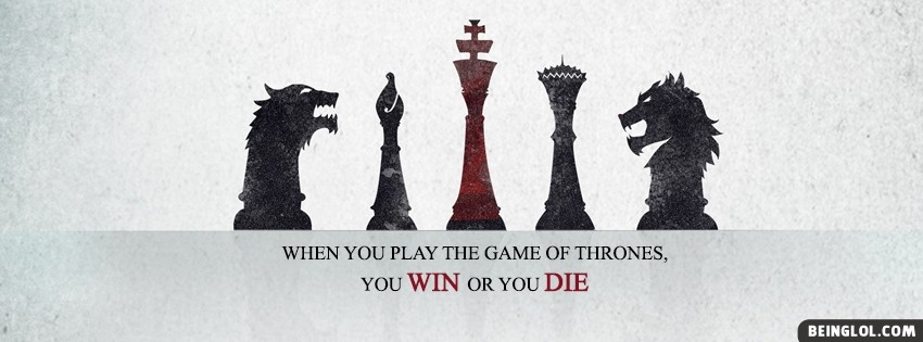 Game Of Thrones Quote Cover