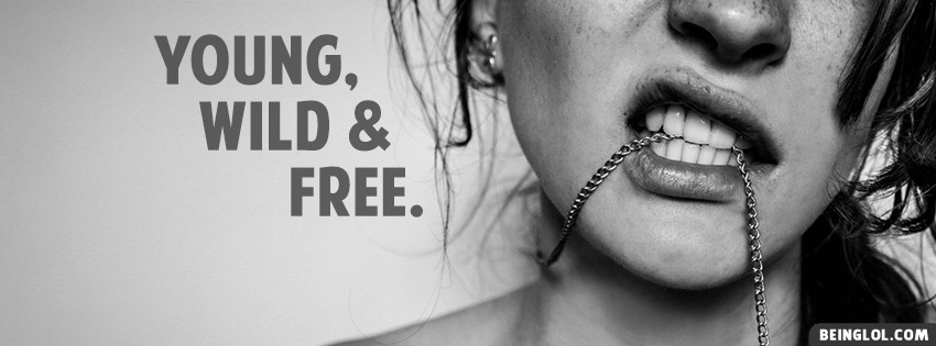 Girl Young Wild & Free Facebook Cover