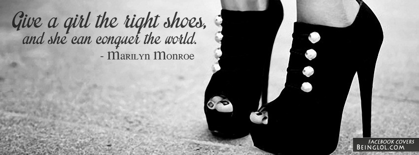 Give A Girl The Right Shoes Facebook Cover