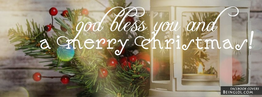God Bless You And A Merry Christmas Facebook Cover
