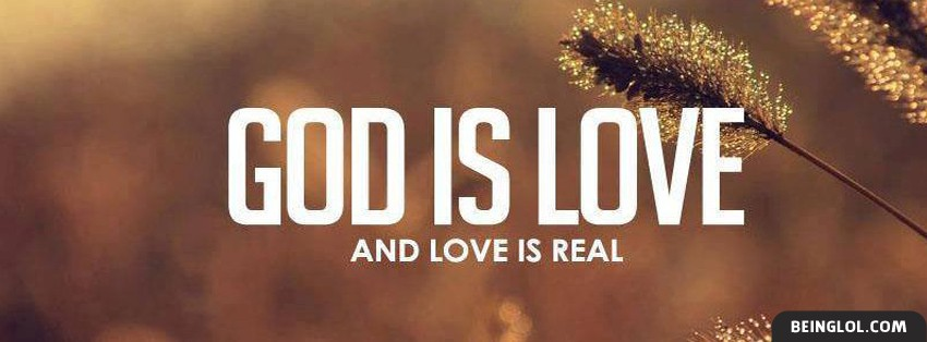 God Is Love And Love Is Real Cover