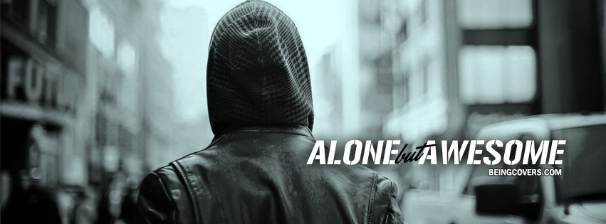 Alone But Awesome Facebook Cover