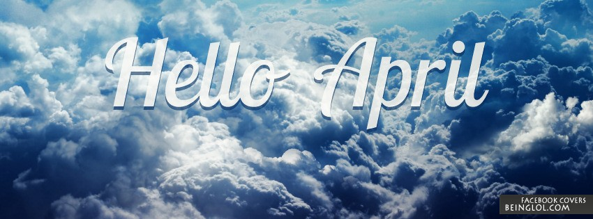 Hello April Facebook Cover