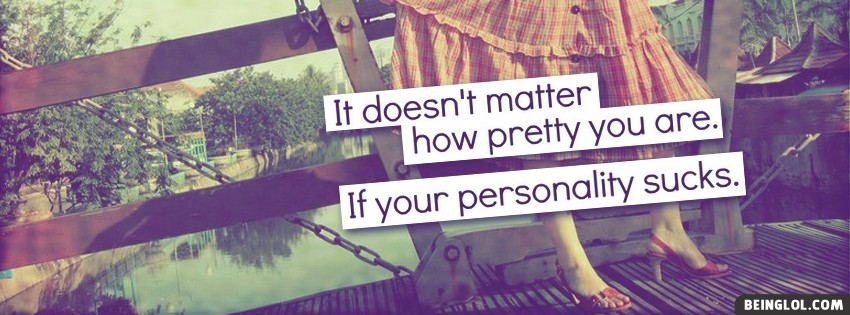 How Pretty You Are Facebook Cover