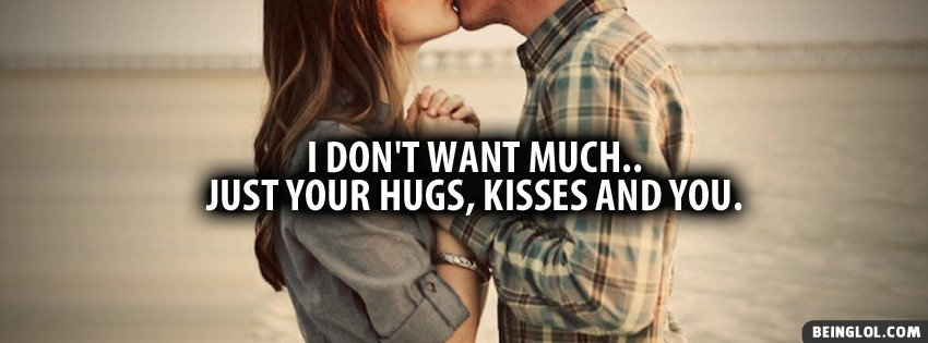 Hugs Kisses And You Facebook Cover