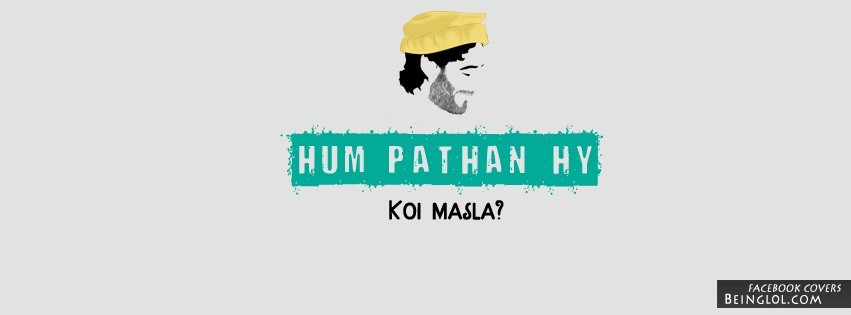 Hum Pathan Hy Facebook Cover