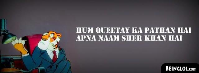 Hum Queetay Ka Pathan Hai Apna Naam Sher Khan Hai Facebook Cover