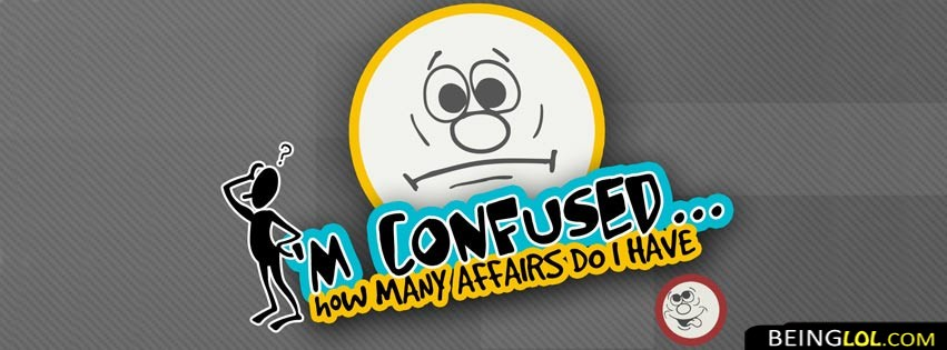 I Am Confused With Affairs Facebook Cover