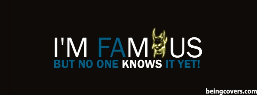I Am Famous Facebook Cover