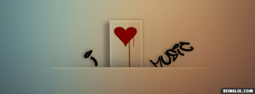 I Love Music Facebook Cover
