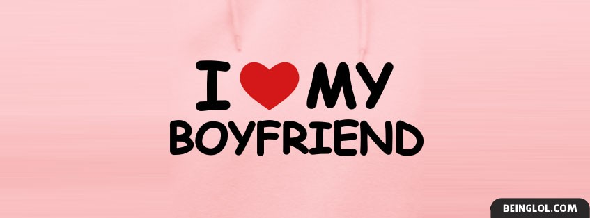 I Love My Boyfriend Cover