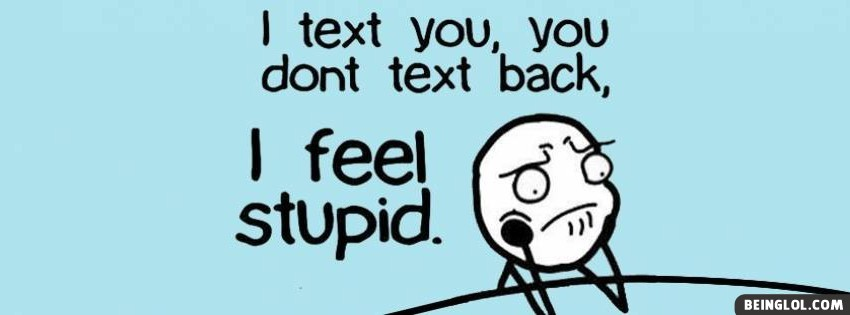 I Text You Facebook Cover