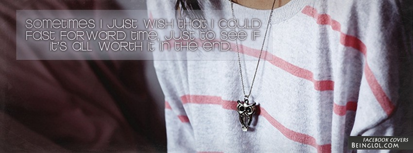 If It's All Worth It Facebook Cover