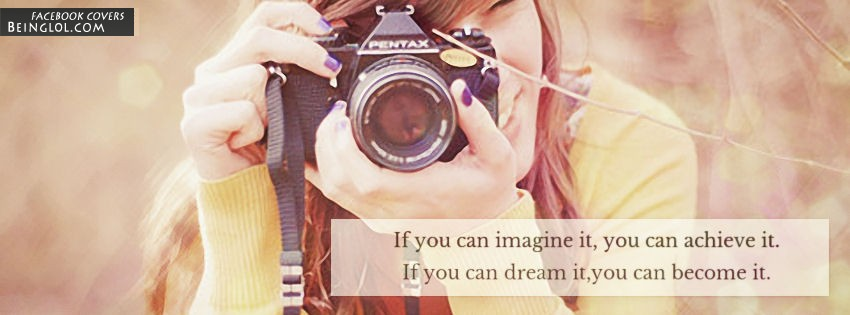 If You Can Imagine It, You Can Achieve It Facebook Cover