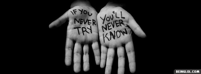 If You Never Try Facebook Cover