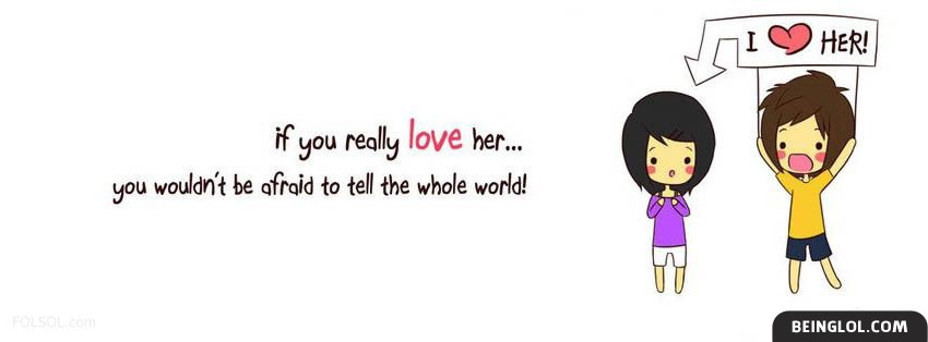 If You Really Love Her Facebook Cover