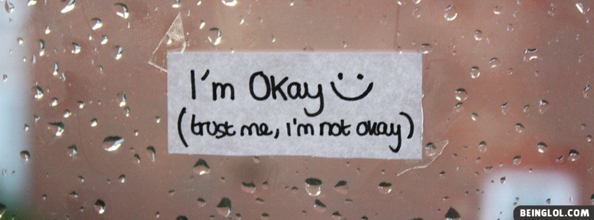 I'm Okay Facebook Cover