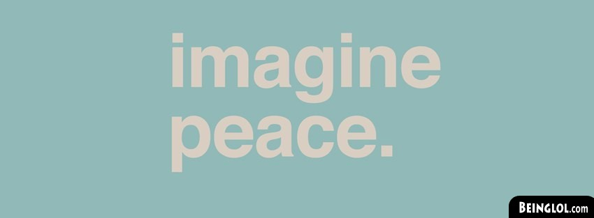 Imagine Peace Facebook Cover
