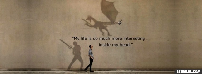Interesting Inside My Head Facebook Cover