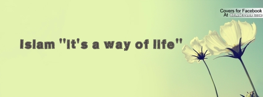 Islam And It's Way Of Life Facebook Cover